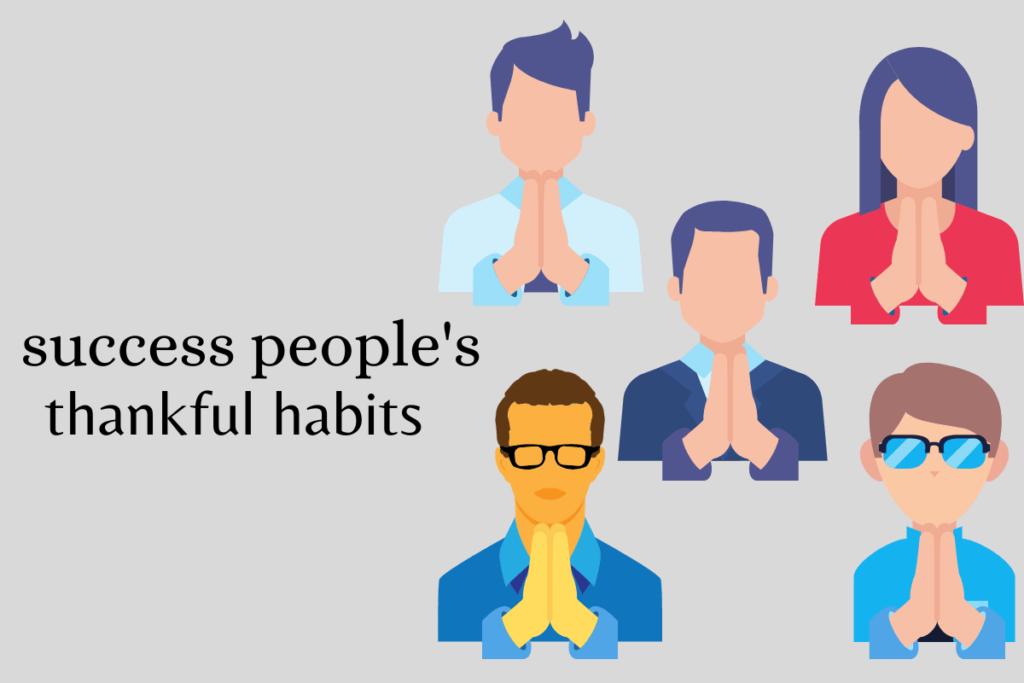 success people habits Be thankful